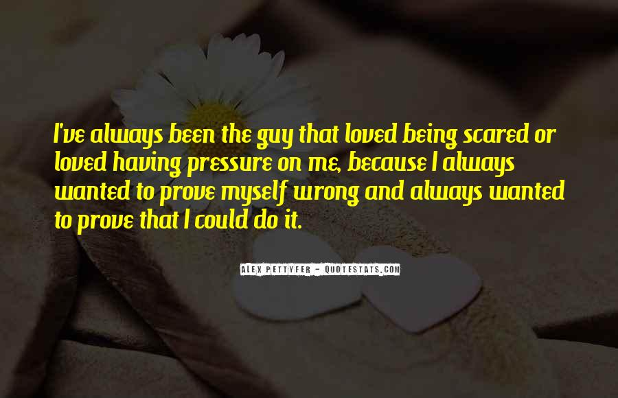 Quotes About The Wrong Guy #879752
