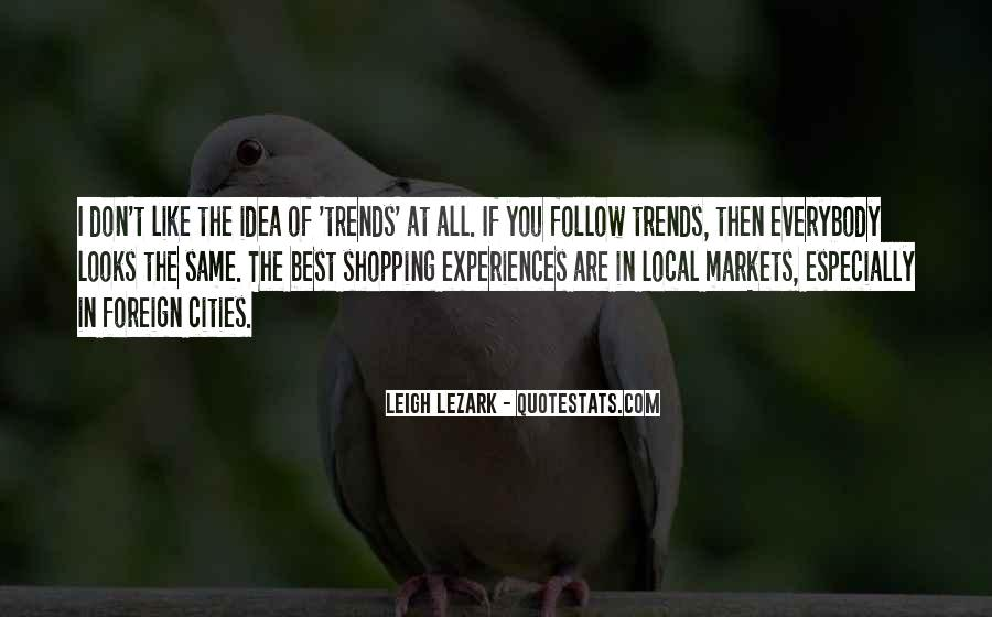 Quotes About Shopping Local #1465243