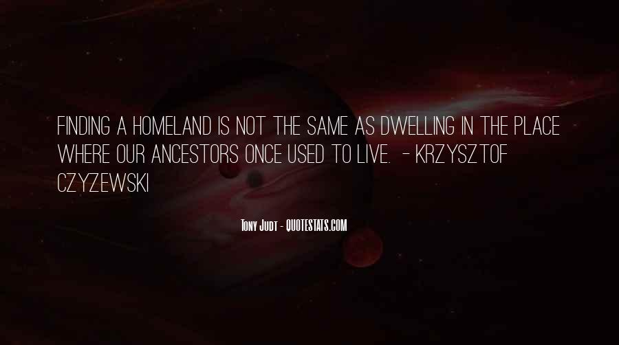 Quotes About Finding Your Ancestors #1372215