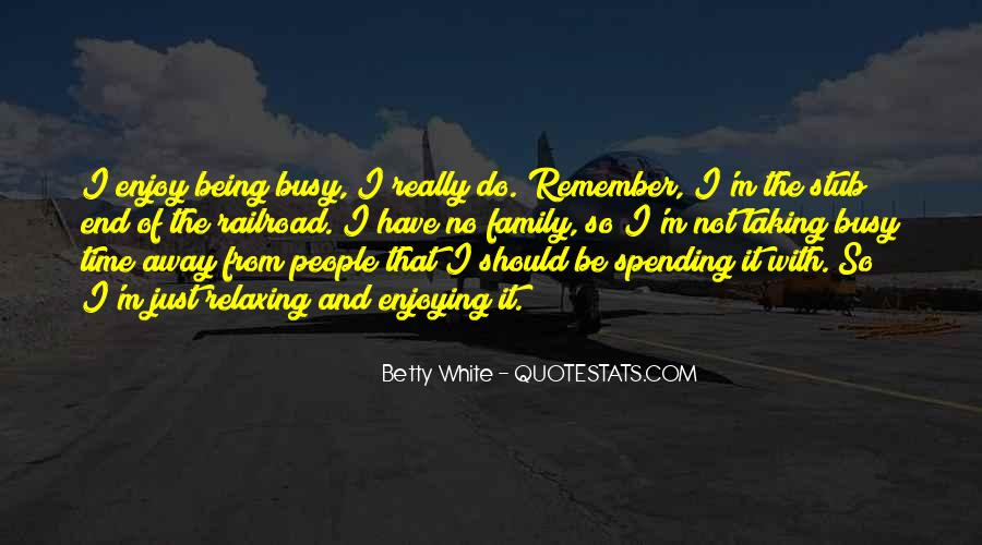 Quotes About Relaxing Time #1021859