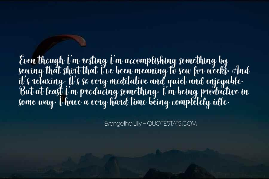 Quotes About Relaxing Time #1801772