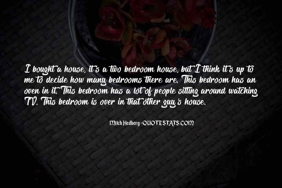 Quotes About Bedrooms #528974