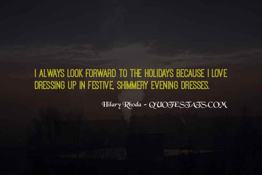 Quotes About Evening Dresses #1801271