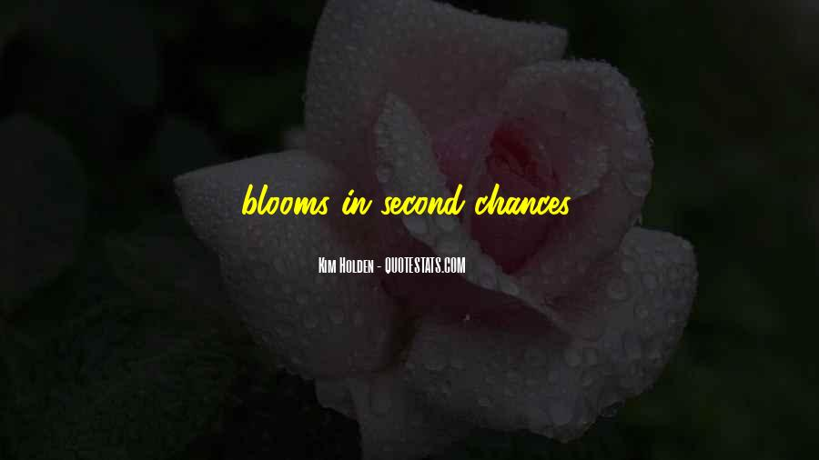 Quotes About No More Second Chances #138760