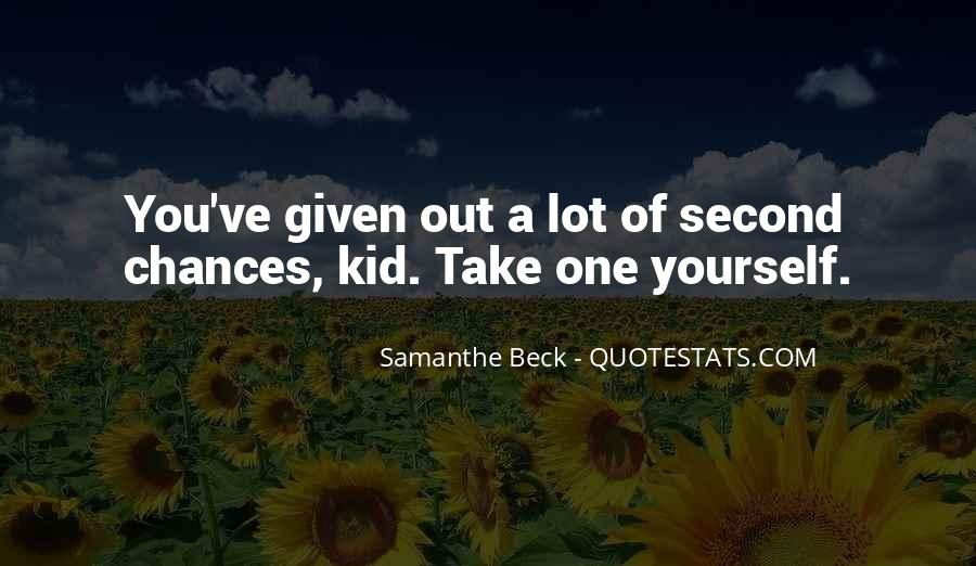 Quotes About No More Second Chances #22987
