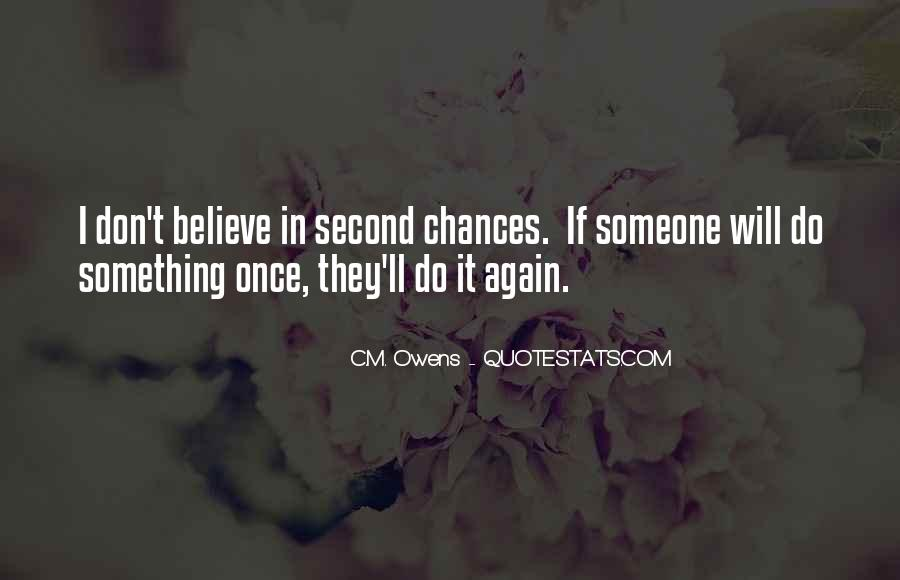 Quotes About No More Second Chances #242501