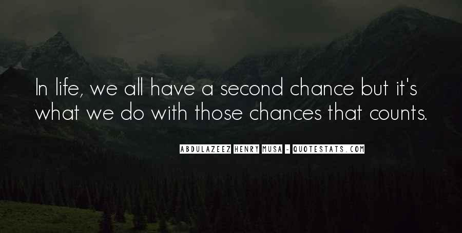 Quotes About No More Second Chances #45459