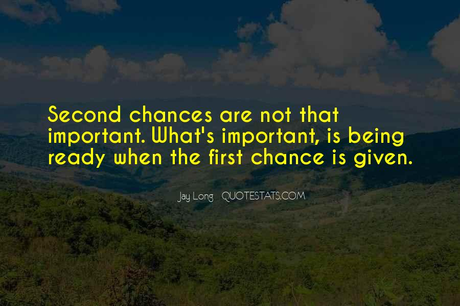 Quotes About No More Second Chances #82656