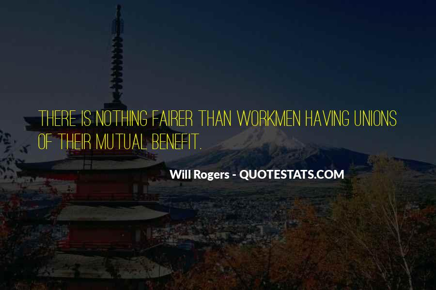Quotes About Mutual Benefit #429952
