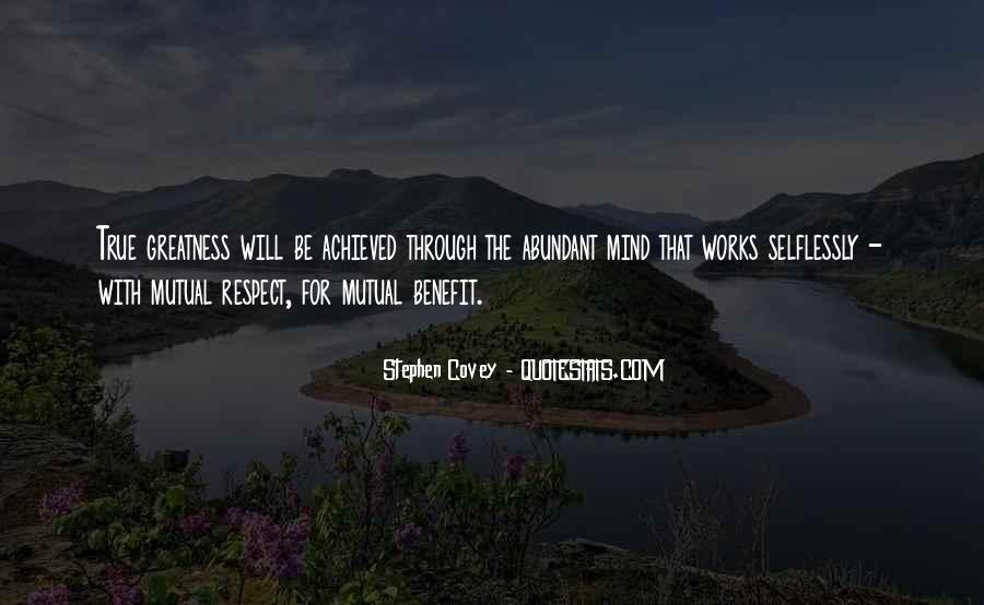 Quotes About Mutual Benefit #677655