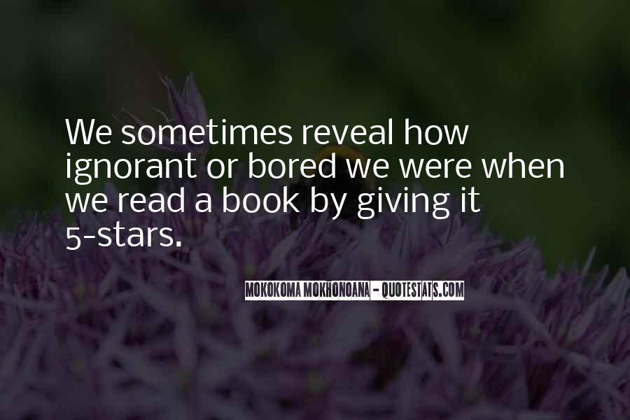 Quotes About Reading And Ignorance #1388766