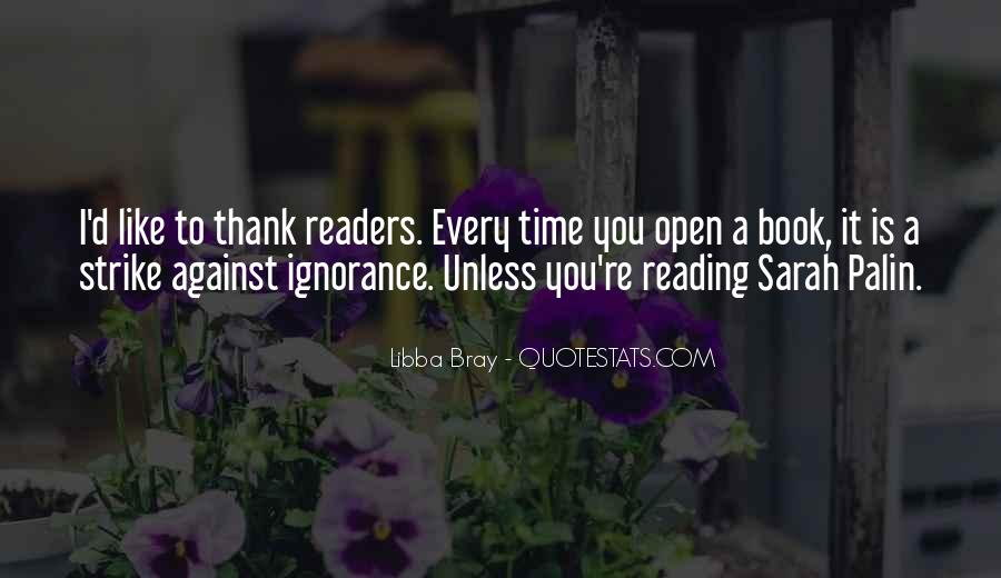 Quotes About Reading And Ignorance #1402898