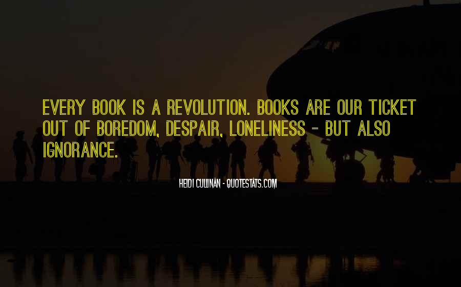 Quotes About Reading And Ignorance #157603