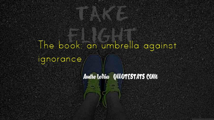 Quotes About Reading And Ignorance #1737285