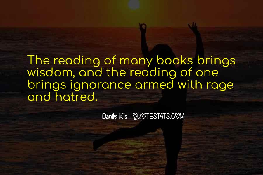 Quotes About Reading And Ignorance #282635