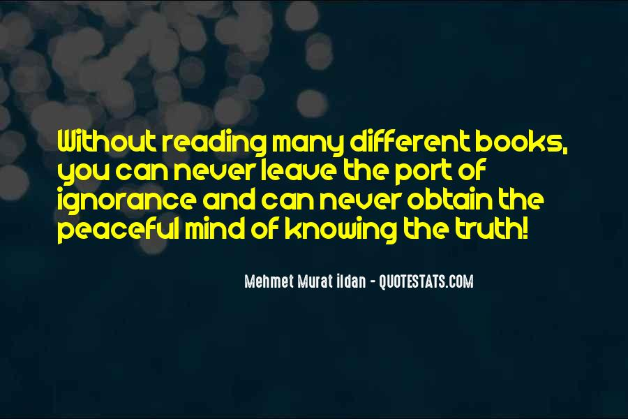 Quotes About Reading And Ignorance #671755