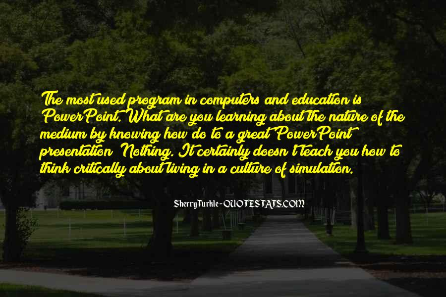 Quotes About Computers And Education #1582436