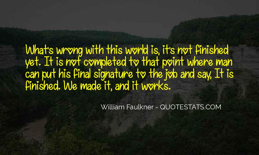 Quotes About What Is Wrong With The World #1406948