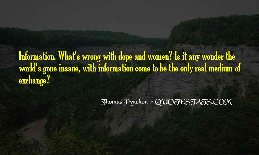 Quotes About What Is Wrong With The World #174724