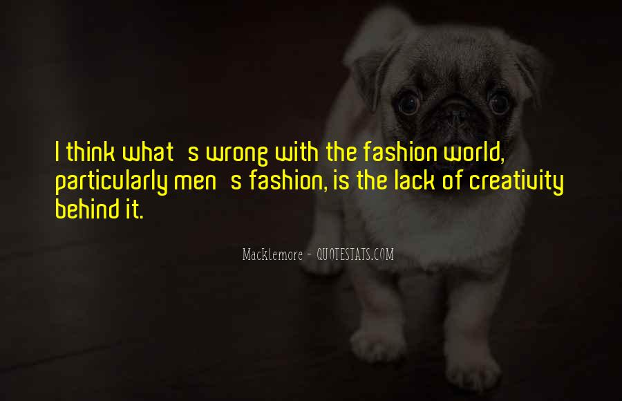 Quotes About What Is Wrong With The World #307496