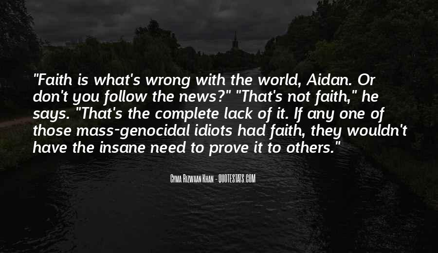 Quotes About What Is Wrong With The World #52281