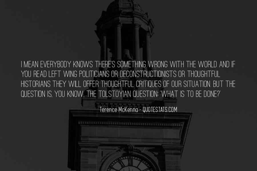 Quotes About What Is Wrong With The World #733099