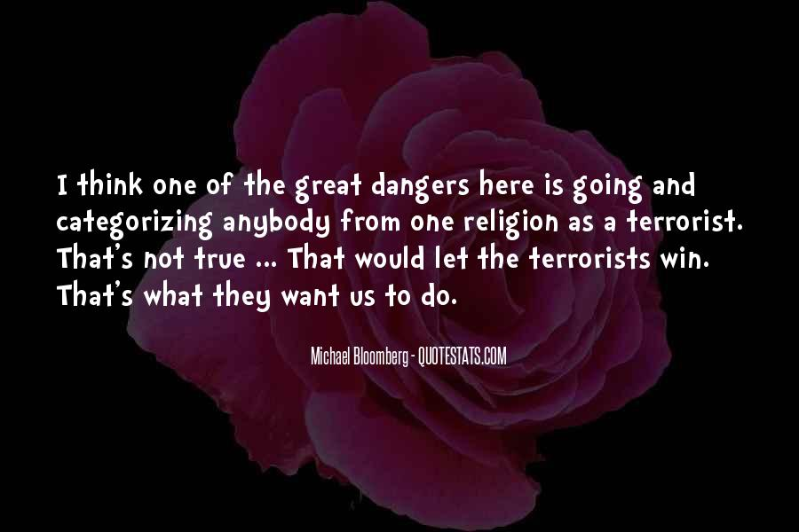Quotes About Dangers Of Religion #1155605