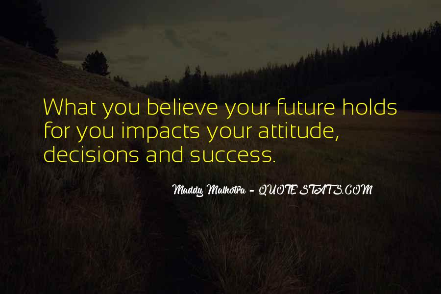 Quotes About Future And Success #1087988