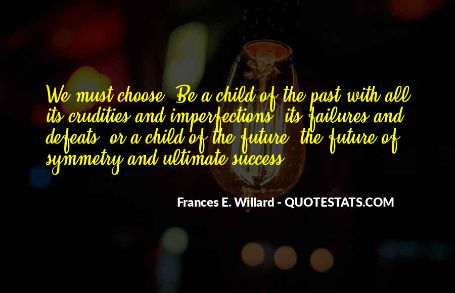 Quotes About Future And Success #1199308