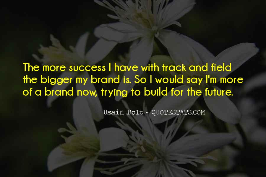 Quotes About Future And Success #544550