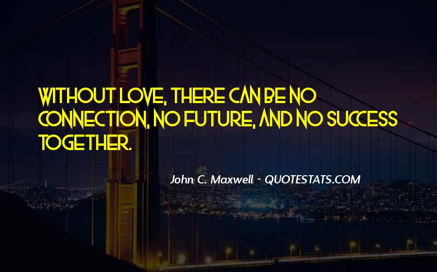 Quotes About Future And Success #615210