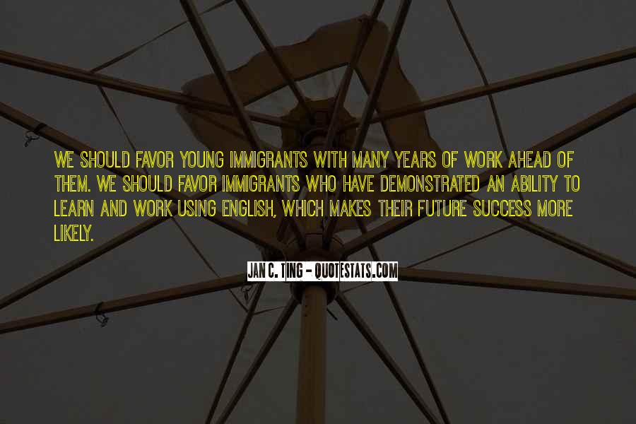 Quotes About Future And Success #727680