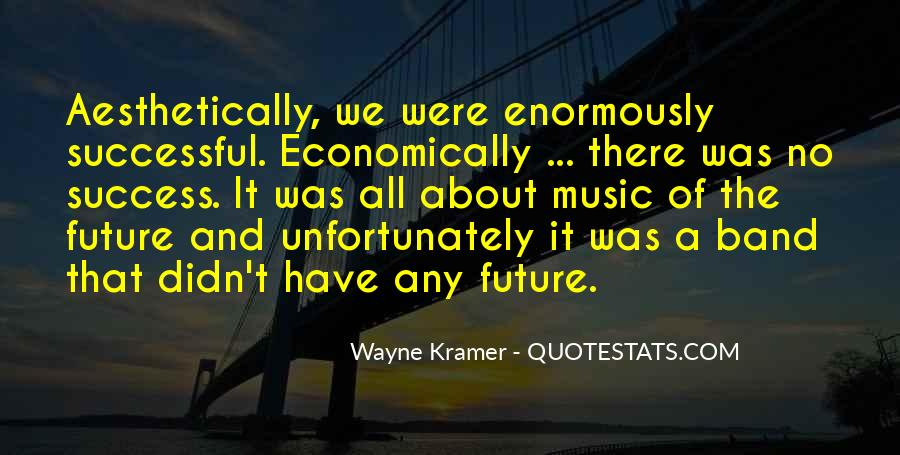 Quotes About Future And Success #735340