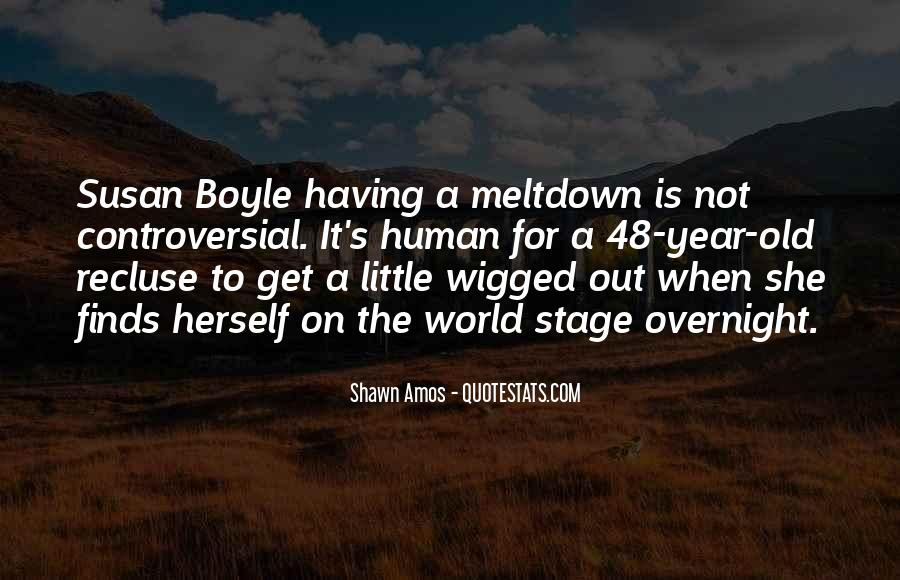 Quotes About Having A Meltdown #621070