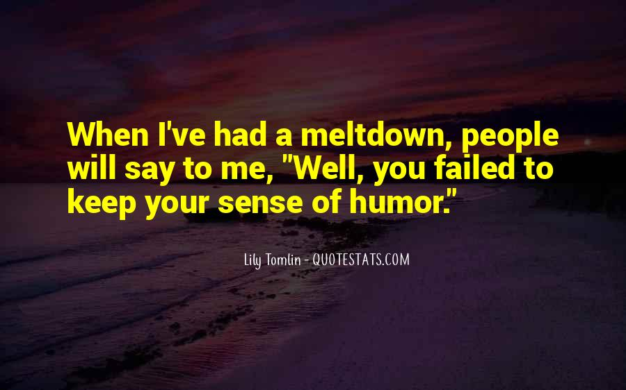 Quotes About Having A Meltdown #952805