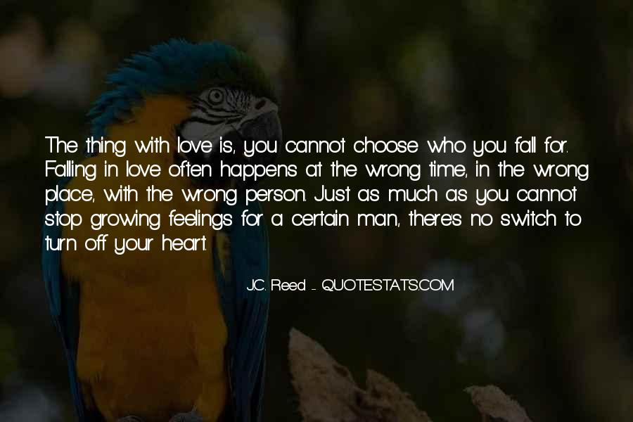 Quotes About Falling In Love With The Wrong Person #144239
