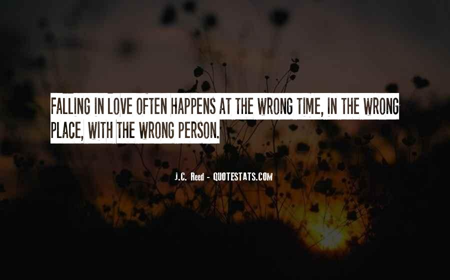 Quotes About Falling In Love With The Wrong Person #408925