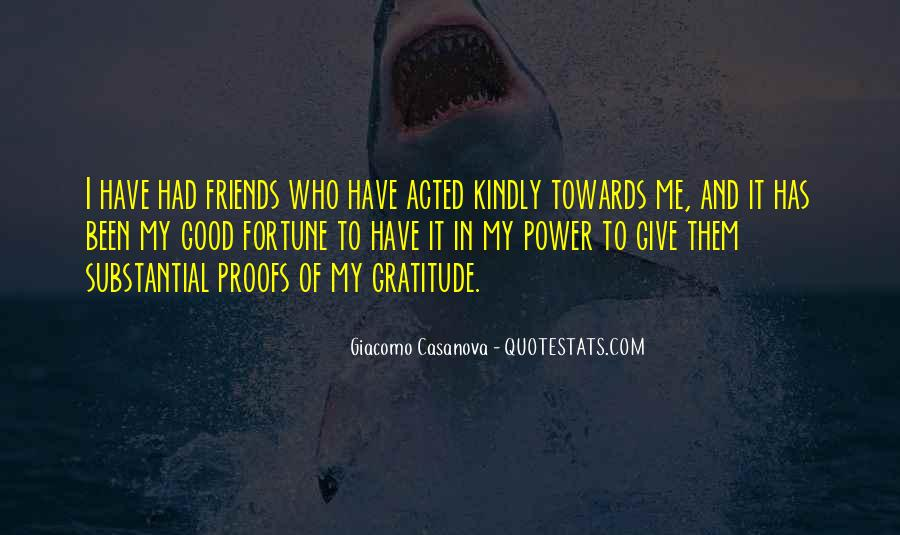 Quotes About Gratitude For Friends #1520861