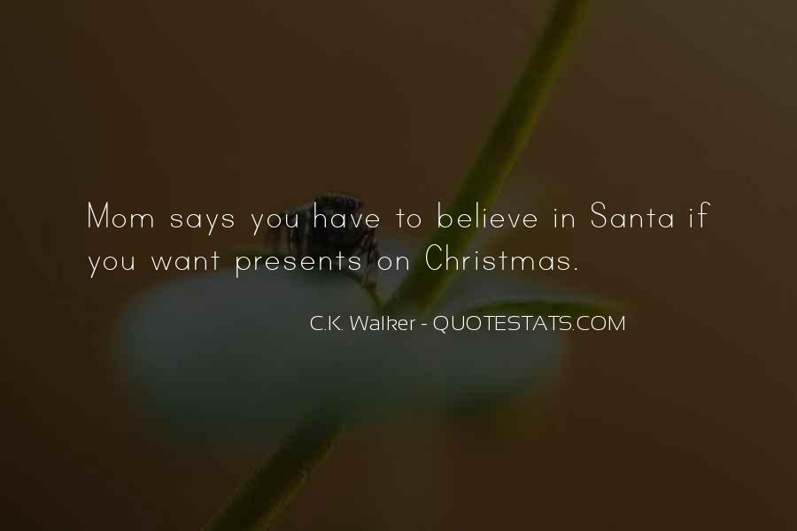 Quotes About Believe In Santa #1669451