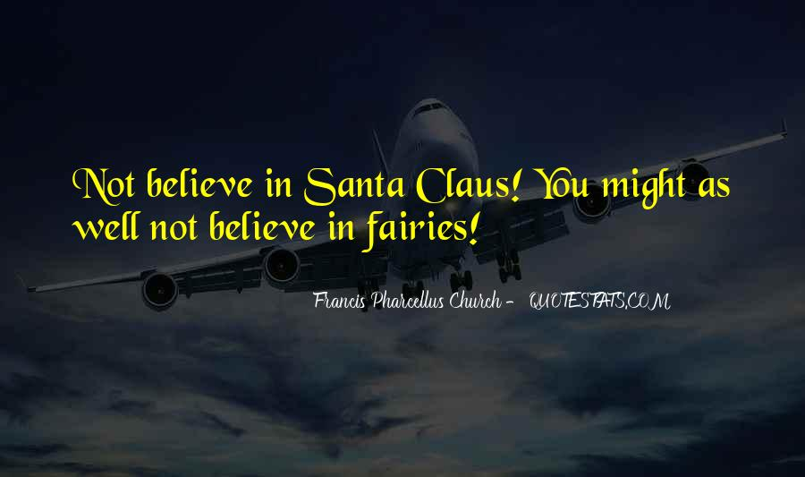 Quotes About Believe In Santa #1811584