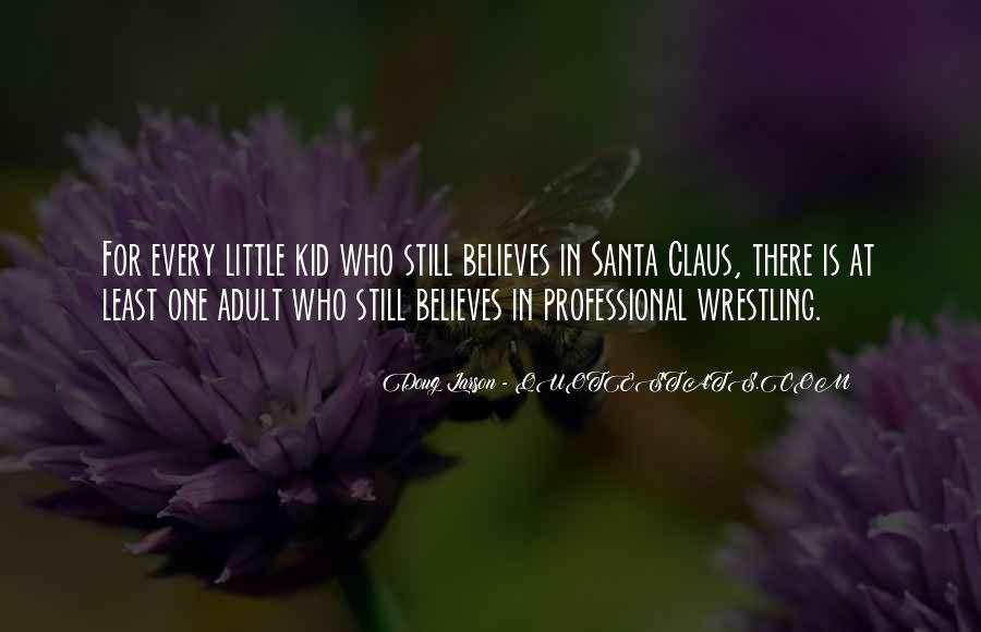 Quotes About Believe In Santa #942633