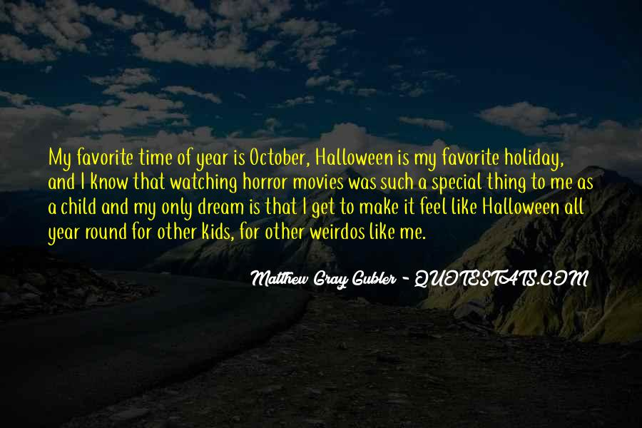 Quotes About Halloween #345289