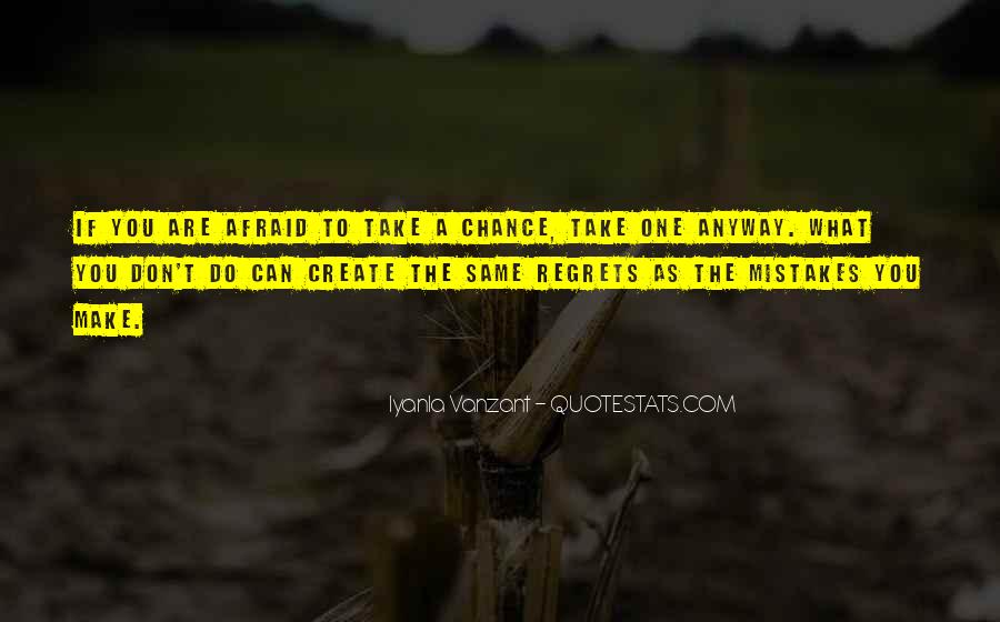Quotes About Mistakes But No Regrets #103277