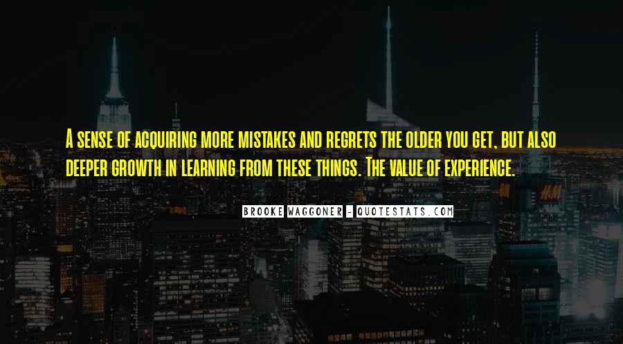 Quotes About Mistakes But No Regrets #112601