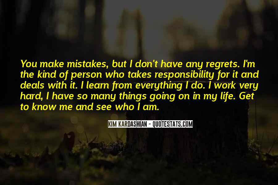 Quotes About Mistakes But No Regrets #1207459