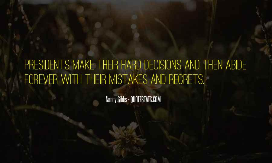 Quotes About Mistakes But No Regrets #1219385
