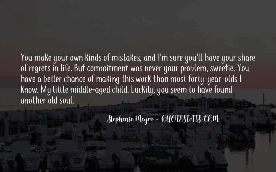 Quotes About Mistakes But No Regrets #234996