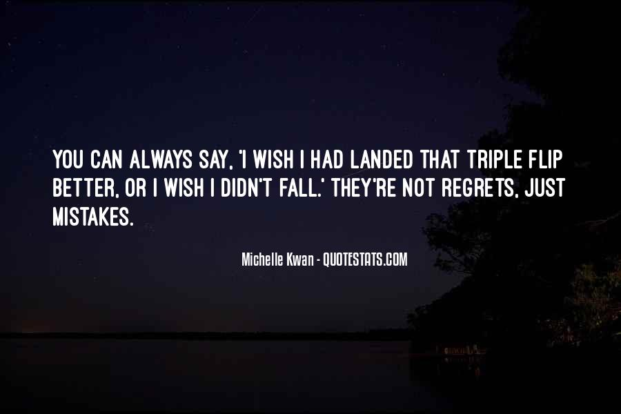 Quotes About Mistakes But No Regrets #318610