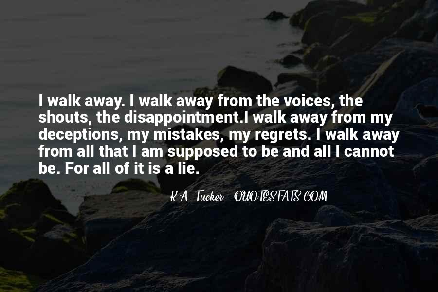 Quotes About Mistakes But No Regrets #376952