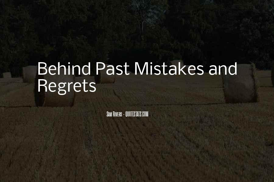 Quotes About Mistakes But No Regrets #499094